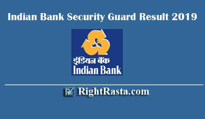 Indian Bank Security Guard Result 2019