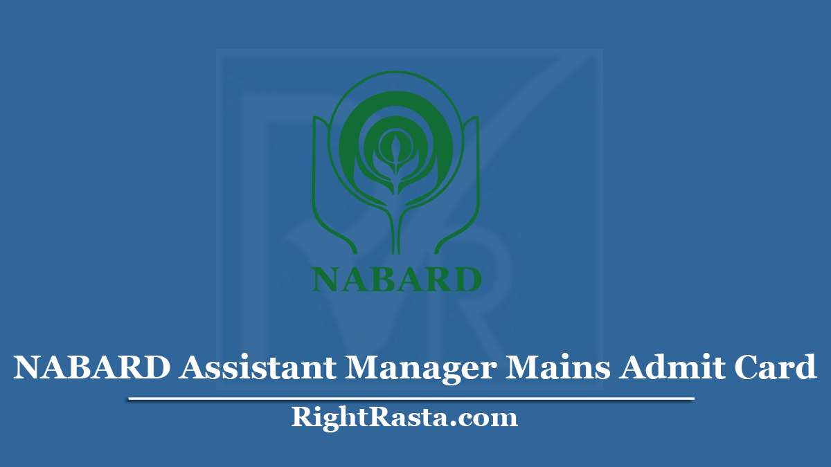 NABARD Assistant Manager Mains Admit Card 2020