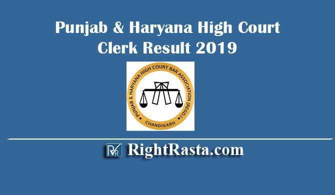 Punjab & Haryana High Court Clerk Result 2019