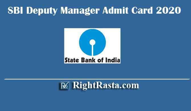 SBI Deputy Manager Admit Card 2020