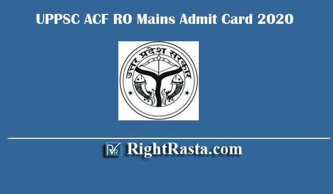 UPPSC ACF RO Mains Admit Card 2020