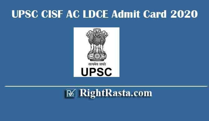 UPSC CISF AC LDCE Admit Card 2020