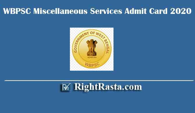 WBPSC Miscellaneous Services Admit Card 2020