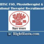 BTSC FSO, Physiotherapist & Occupational Therapist Recruitment 2020 | Apply Online Form For 303 Posts
