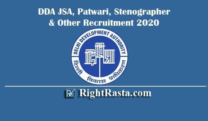 DDA JSA, Patwari, Stenographer & Other Recruitment 2020