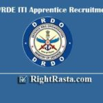 DRDO CVRDE ITI Apprentice Recruitment 2020 | Apply Online Form for RAC Trainee Vacancy - Last Date Extended