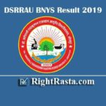 DSRRAU BNYS Result 2019 | Download 1st 2nd 3rd 4th & 5th Year Exam Results 2020