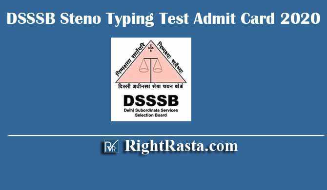DSSSB Steno Typing Test Admit Card 2020