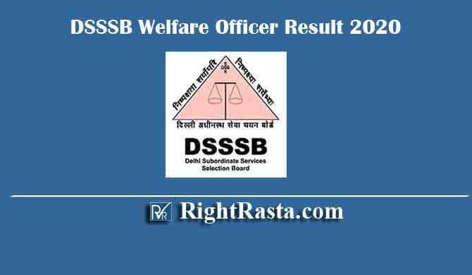DSSSB Welfare Officer Result 2020