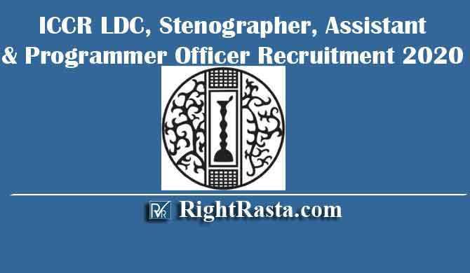 ICCR LDC, Stenographer, Assistant & Programmer Officer Recruitment 2020