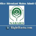 NABARD Office Attendant Mains Admit Card 2020 | Download Group C Main Exam Hall Ticket