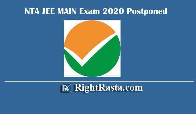 NTA JEE MAIN Exam 2020 Postponed