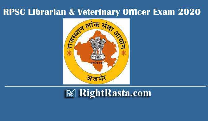 RPSC Librarian & Veterinary Officer Exam 2020