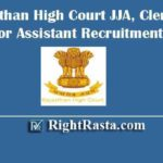 Rajasthan High Court JJA, Clerk, JA & Junior Assistant Recruitment 2020 | Postponed