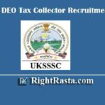 UKSSSC DEO, Tax Collector Recruitment 2020 | Apply Online Form for Uttrakhand Various 741 Posts