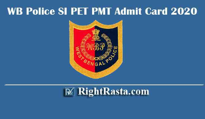 WB Police SI PET PMT Admit Card 2020