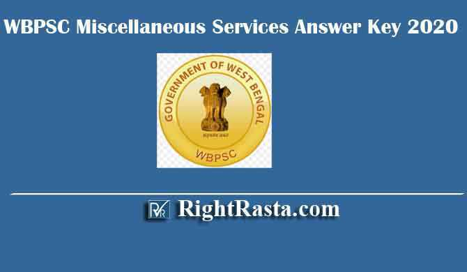 WBPSC Miscellaneous Services Answer Key 2020