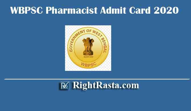 WBPSC Pharmacist Admit Card 2020