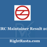 DMRC Maintainer Result 2020 - Download Delhi Metro Electrician, Electronic Mechanic & Fitter Exam Results