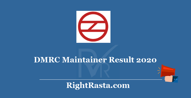 DMRC Maintainer Result 2020