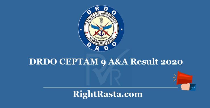 DRDO CEPTAM 9 A&A Result 2020