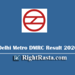 Delhi Metro DMRC Result 2020 - Download Assistant CC & Stenographer Exam Results