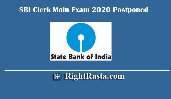 SBI Clerk Main Exam 2020 Postponed