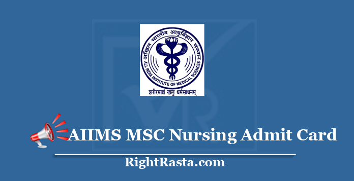 AIIMS MSC Nursing Admit Card 2020