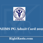 AIIMS PG Admit Card 2020 - Download MD/MS/DM/M.Ch./MDS Entrance Exam Hall Ticket