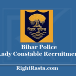 Bihar Police Lady Constable Recruitment 2020 - Apply For CSBC Women Constable Vacancy