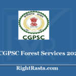 CGPSC Forest Service Recruitment 2020 - Apply Online For Chhattisgarh CGFSE Exam 2020