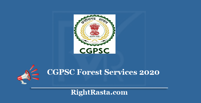 CGPSC Forest Services Recruitment 2020
