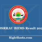 DSRRAU BHMS Result 2020 - Bachelor of Homeopathic Medicine and Surgery 1st 2nd 3rd Year Exam Results
