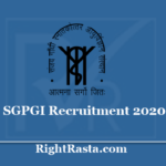 SGPGI Recruitment 2020 (Postponed) - Apply Online For Staff Nurse and Other Various Posts
