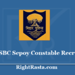 CSBC Sepoy Constable Recruitment 2020 - Apply For Bihar Police Sepoy CT Vacancy