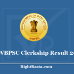 WBPSC Clerkship Result 2020 (Out) Download PSC Clerk Exam Results With Cut Off Marks