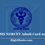 AIIMS NORCET Admit Card 2020 - Nursing Officer Revised Exam Date