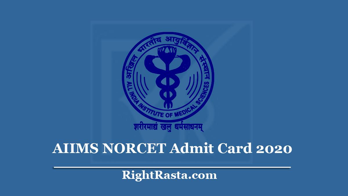 AIIMS NORCET Admit Card