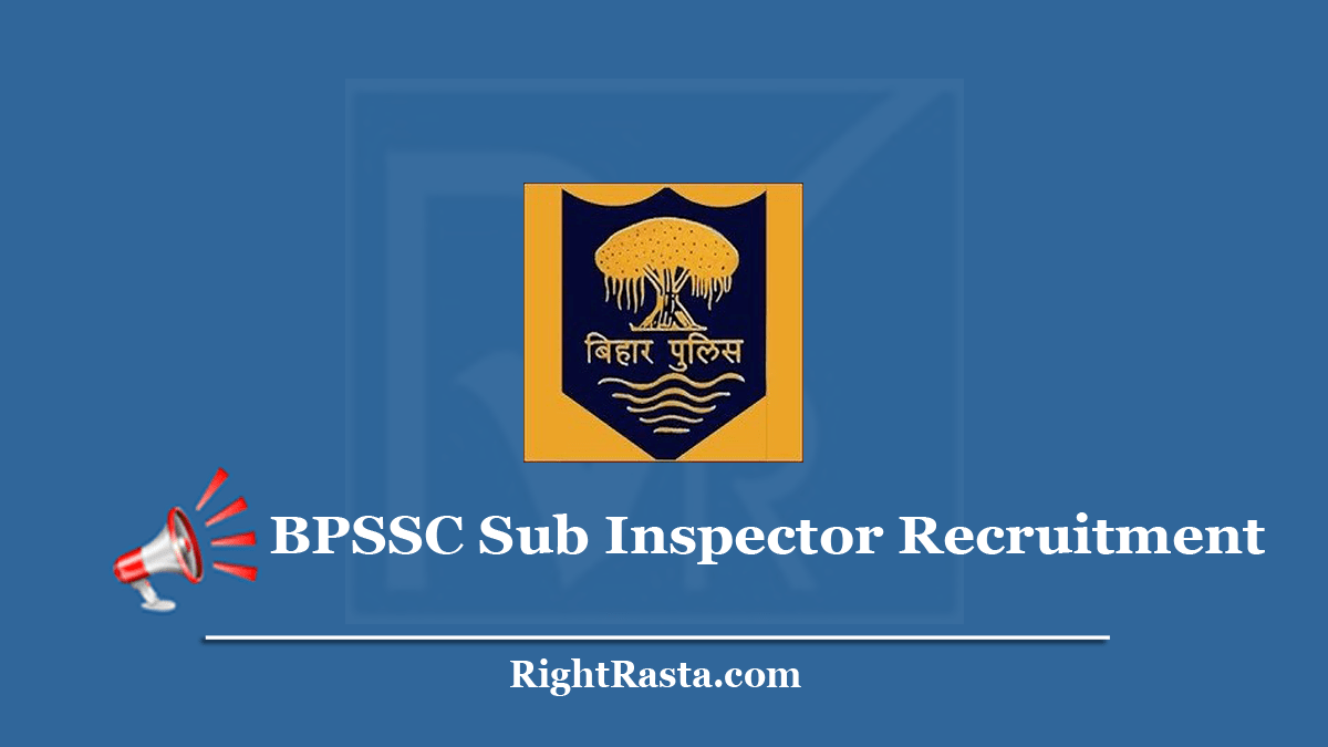 BPSSC Sub Inspector Recruitment