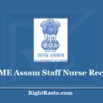 DME Assam Staff Nurse Recruitment 2020 (Out)- Apply Online For 150 Posts