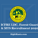 ICFRE LDC, Forest Guard & MTS Recruitment 2020 - Apply Online for 20 Posts