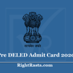 Pre DELED Admit Card 2020 (New Link) Download BSTC Hall Ticket - Without Login from Server 2