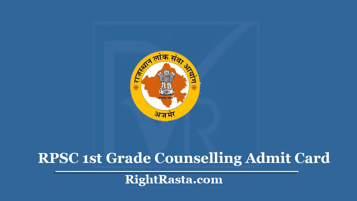 RPSC 1st Grade Counselling Admit Card