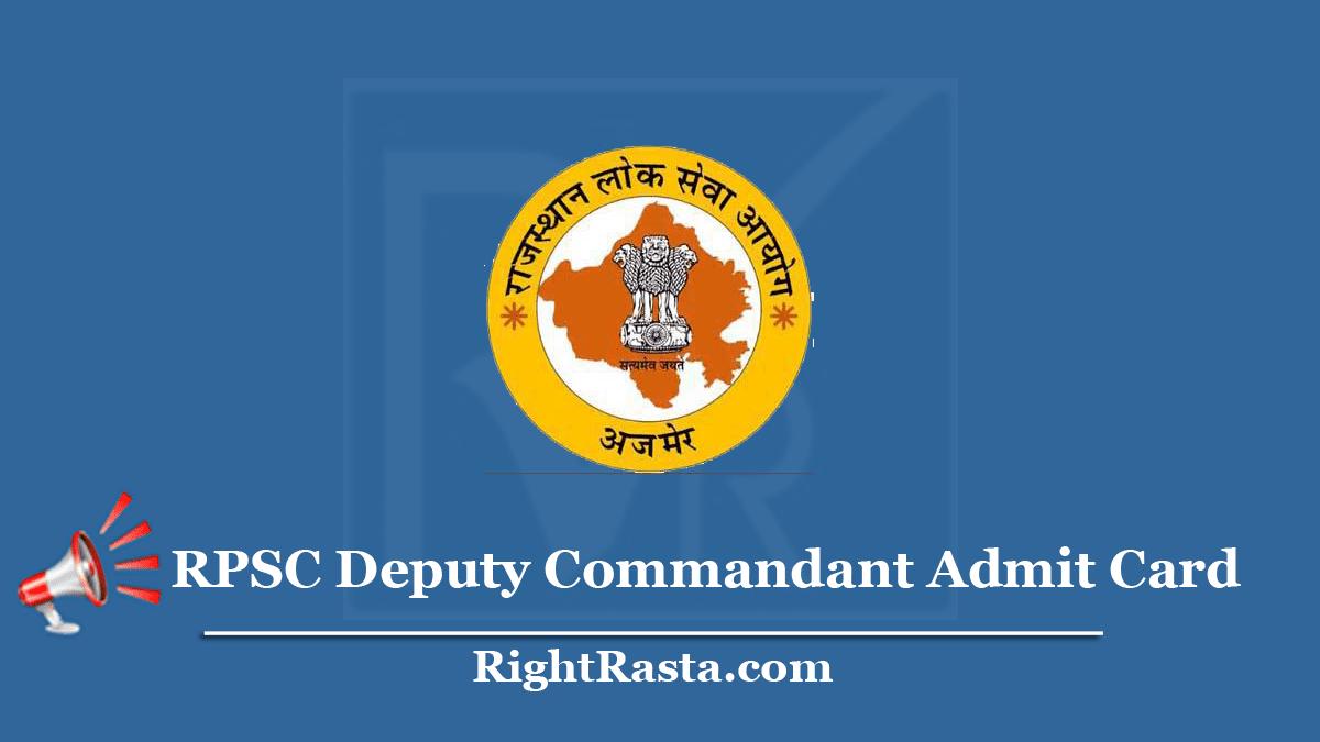 RPSC Deputy Commandant Admit Card 2020