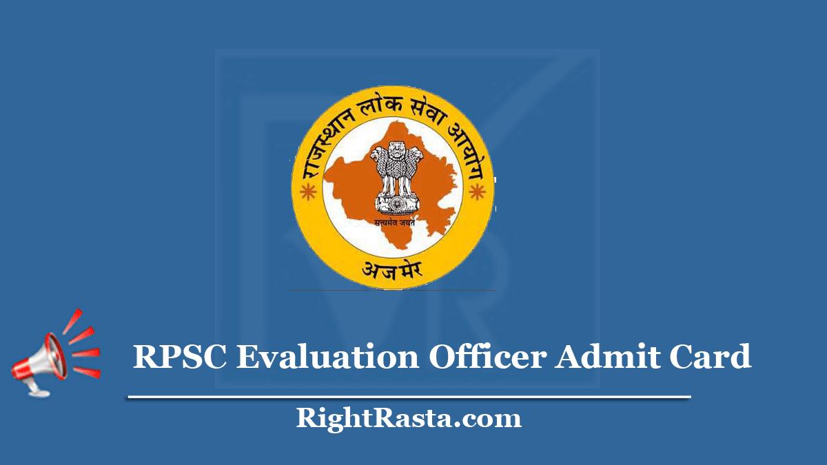 RPSC Evaluation Officer Admit Card