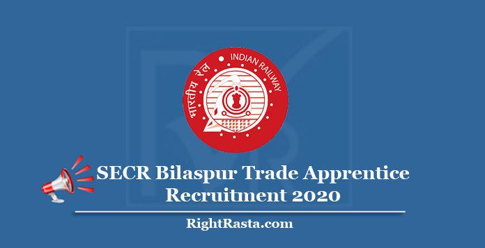SECR Bilaspur Trade Apprentice Recruitment