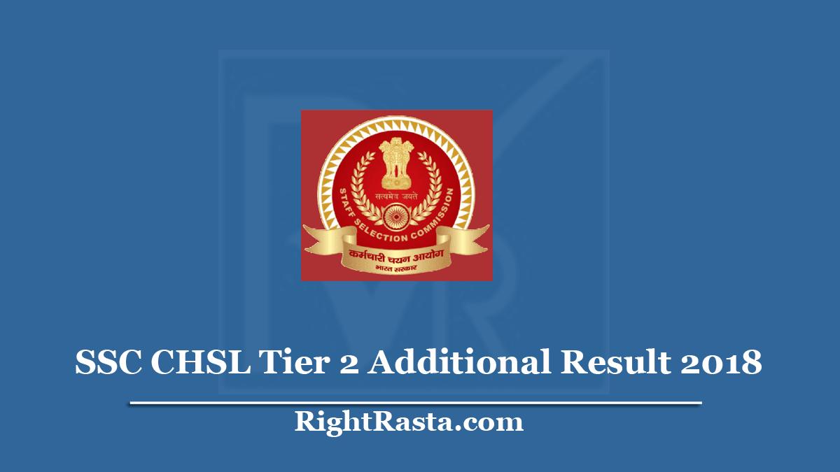 SSC CHSL Tier 2 Additional Result 2018