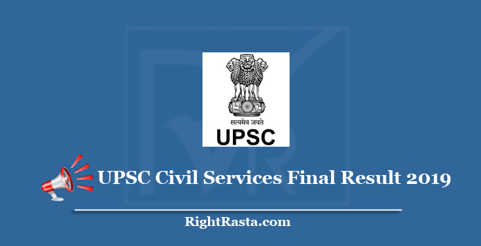 UPSC Civil Services Final Result 2019