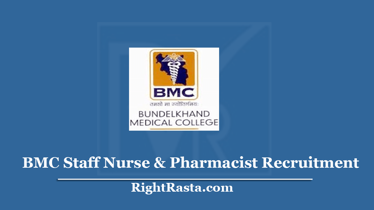 MP BMC Staff Nurse & Pharmacist Recruitment