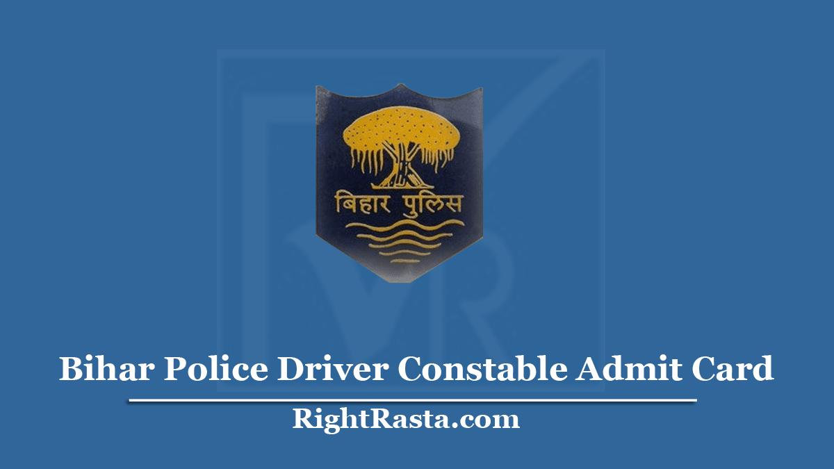 Bihar Police Driver Constable Admit Card